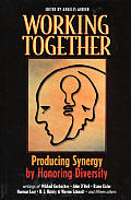 Working Together Producing Synergy By