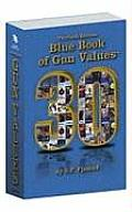 Blue Book of Gun Values (Blue Book of Gun Values)