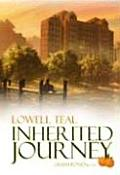 Inherited Journey: A Powerful Legacy of Courage, Love and Selfless Giving