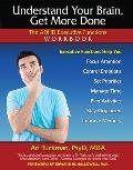 Understanding Your Brain Get More Done The ADHD Executive Functions Workbook