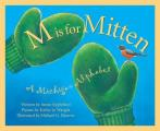 M Is For Mitten A Michigan Alphabet