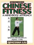 Chinese fitness :a mind/body approach : Qigong for healthy & joyful living