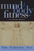 Mind/Body Fitness: Focus, Preparation, Performance