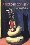 A Border Comedy /C Lyn Hejinian