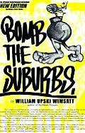 Bomb The Suburbs