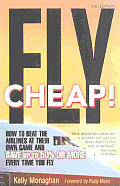Fly Cheap How To Beat The Airlines 2nd Edition