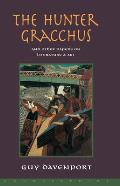 The Hunter Gracchus: And Other Papers on Literature and Art