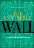 The Invisible Wall: Germans and Jews, a Personal Exploration