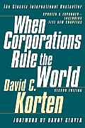 When Corporations Rule the World Second Edition