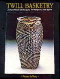 Twill Basketry A Handbook Of Designs Techniq