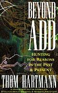 Beyond Add: Hunting for Reasons in the Past and Present