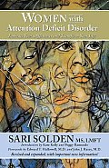 Women with Attention Deficit Disorder Revised & Expanded 10th Edition Embrace Your Differences & Transform Your Life