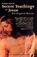Insights from the Secret Teachings of Jesus The Gospel of Thomas