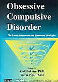 Obsessive Compulsive Disorder: The Latest Assessment and Treatment Strategies