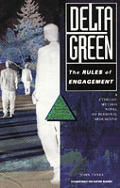 Delta Green The Rules Of Engagement