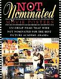 Not Nominated Movie Posters 370 Great Films That Were Not Nominated for the Best Picture Academy Award
