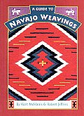 A Guide to Navajo Weavings (Native American Arts & Crafts) Cover