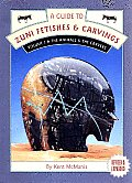 Guide To Zuni Fetishes & Carvings Volume 1