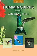 Hummingbirds of the American West (Natural History)