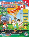 Summer Bridge Activities Canada 5-6