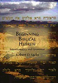 Beginning Biblical Hebrew: Intentionality and Grammar