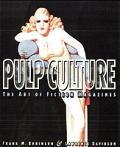 Pulp Culture The Art Of Fiction Magazine