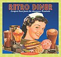 Retro Diner Comfort Food From The Americ
