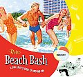Retro Beach Bash A Sunlovers Guide To Food & F