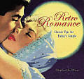 Retro Romance Classic Tips For Todays Couple