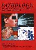 Pathology: Review for Usmle Step 1