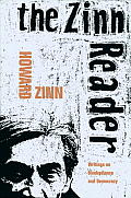 Zinn Reader Writings on Disobedience & Democracy