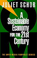 A Sustainable Economy for the 21st Century (Seven Stories' Open Media Pamphlet Series) Cover