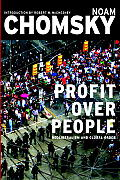 Profit Over People Neoliberalism & Global Order