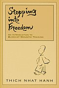 Stepping Into Freedom: Introduction to Buddhist Monastic Training