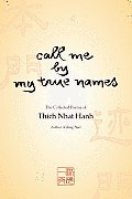 Call Me By My True Name (99 Edition)