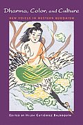 Dharma Color & Culture New Voices in Western Buddhism