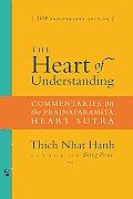Heart of Understanding: Commentaries on the Prajnaparamita Heart Sutra (Rev 09 Edition)