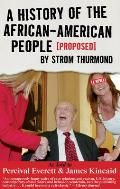 History of the African American People Proposed by Strom Thurmond