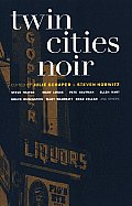 Twin Cities Noir (Akashic Noir) Cover