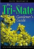 The Tri-State Gardener's Guide (Gardener's Guides)
