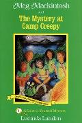 Meg Mackintosh & the Mystery at Camp Creepy: A Solve-It-Yourself Mystery