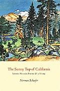 Sunny Top of California Sierra Nevada Poems & a Story