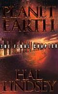 Planet Earth The Final Chapter