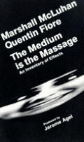 Medium Is The Massage An Inventory Of Effects