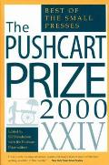 Pushcart Prize XXIV The Best of the Small Presses
