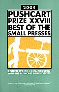 The Pushcart Prize XXVIII: Best of the Small Presses