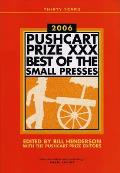 Pushcart Prize XXX Best of the Small Presses