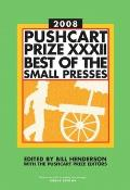 Pushcart Prize XXXII: Best of the Small Presses (Pushcart Prize: Best of the Small Presses (Hardcover)) Cover