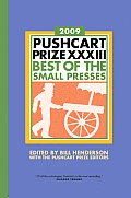 Pushcart Prize XXXIII Best of the Small Presses