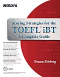 Scoring Strategies for the TOEFL IBT a Complete Guide [With CDROM]